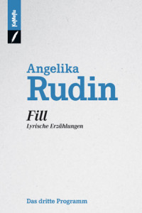 Angelika Rudin, Fill